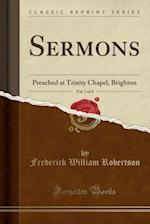 Sermons, Vol. 1 of 4