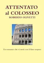 Attentato Al Colosseo