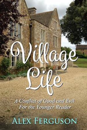 Bog hæftet Village Life af Alex Ferguson