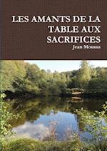 Les Amants de la Table Aux Sacrifices