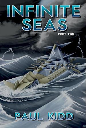 Infinite Seas - Part Two