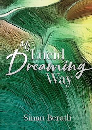 My Lucid Dreaming Way