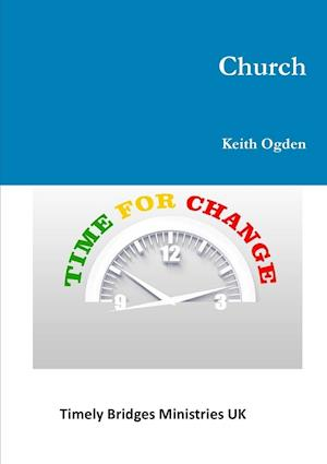 Church- Time For Change