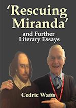 'Rescuing Miranda' And Further Literary Essays