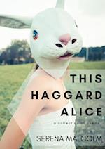 This Haggard Alice