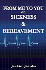 From Me to You on Sickness & Bereavement