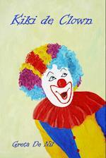 Kiki de Clown af Greta De Nil