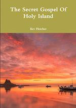 The Secret Gospel Of Holy Island af Kev Fletcher