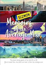 Memoirs of an Average Man: The best thirty years of his life 15 to 45