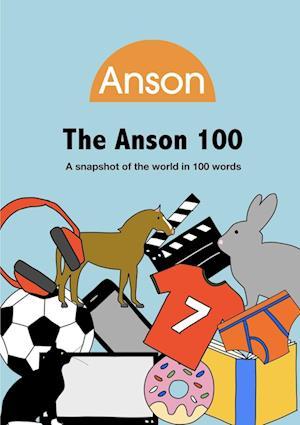 The Anson 100 (2020 edition)