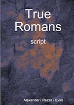 True Romans - script