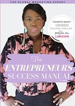 The Entrepreneur's Success Manual 'Building Wealth The Smart Way'