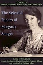 The Selected Papers of Margaret Sanger, Volume 2