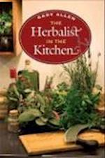 The Herbalist in the Kitchen (Food University of Illinois Press Hardcover)