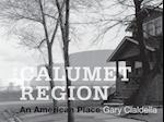 The Calumet Region