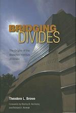 Bridging Divides af Theodore L. Brown