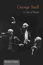 George Szell (MUSIC IN AMERICAN LIFE)