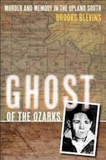 Ghost of the Ozarks af Brooks Blevins