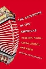 The Accordian in the Americas (MUSIC IN AMERICAN LIFE)