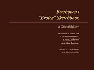 """Bog løsblade Beethoven's """"Eroica"""" Sketchbook af Lewis Lockwood"""