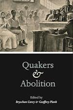 Quakers and Abolition af Brycchan Carey