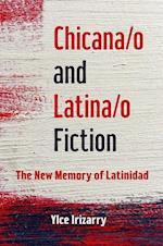 Chicana/o and Latina/o Fiction