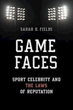 Game Faces (Sport and Society)