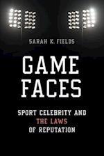 Game Faces af Sarah K. Fields