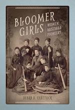 Bloomer Girls (Sport and Society)