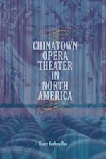 Chinatown Opera Theater in North America (Music in American Life Hardcover)