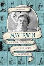 May Irwin (Music in American Life Hardcover)