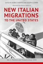 New Italian Migrations to the United States af Laura E. Ruberto