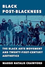 Black Post-Blackness af Margo Natalie Crawford