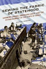 Sewing the Fabric of Statehood (Working Class in American History)