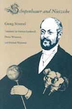 Schopenhauer and Nietzsche af Georg Simmel