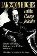 Langston Hughes and the *Chicago Defender*
