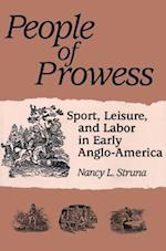 People of Prowess (Sport and Society)