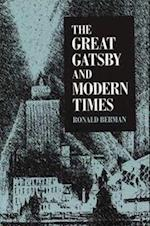 Great Gatsby and Modern Times af Ronald Berman