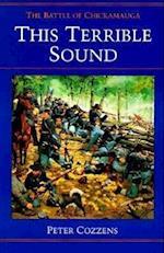 This Terrible Sound (Civil War Trilogy)