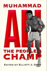 Muhammad Ali, the People's Champ (Sport and Society)