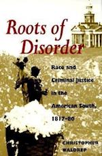 Roots of Disorder