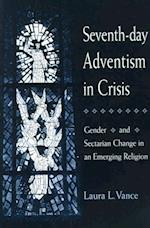 Seventh-day Adventism in Crisis