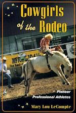Cowgirls of the Rodeo (Sport and Society)