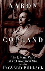 Aaron Copland af Howard Pollack