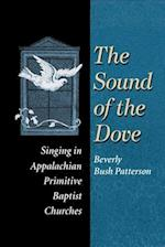 The Sound of the Dove (MUSIC IN AMERICAN LIFE)