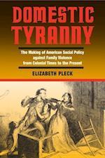 Domestic Tyranny af Elizabeth Pleck