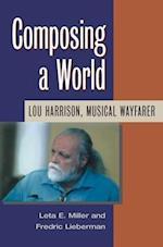 Composing a World af Frederic Lieberman, Leta E. Miller