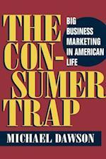The Consumer Trap af Michael Dawson