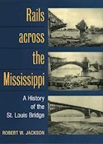 Rails across the Mississippi