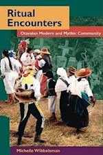 Ritual Encounters (Interp Culture New Millennium)